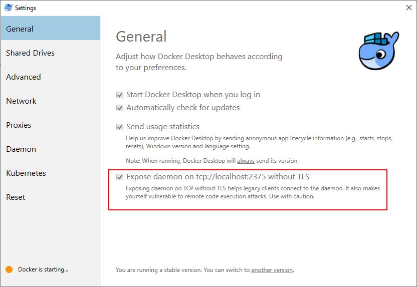 Docker Settings > General > Expose daemon...
